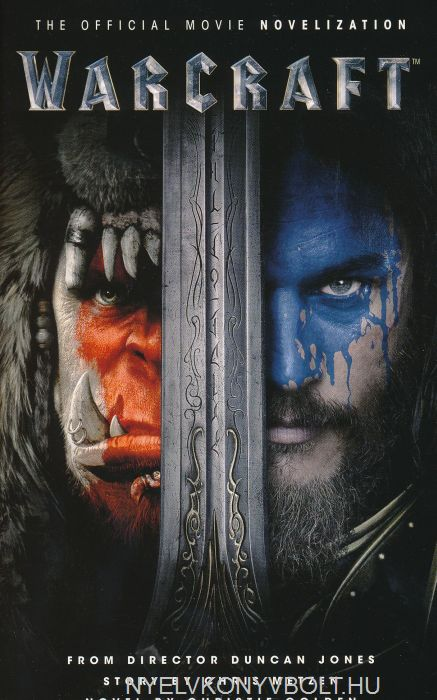 Warcraft The Official Movie Novelization