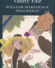 William Makepeace Thackeray: Vanity Fair - Wordsworth Classics