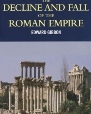 Edward Gibbon: The Decline and Fall of the Roman Empire (Abridged Edition) - Wordsworth Classics
