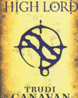 Trudi Canavan: The High Lord - The Black Magician Trilogy Book Three