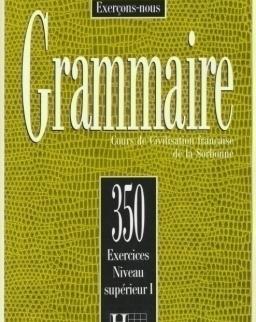 Grammaire 350 Exercices Niveau supérieur 1