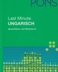PONS Last Minute - Ungarisch - Sprachführer und Wörterbuch