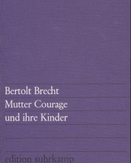 Bertolt Brecht: Mutter Courage und ihre Kinder