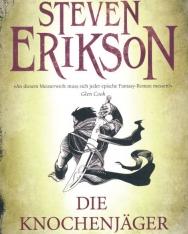 Steven Erikson: Die Knochenjäger