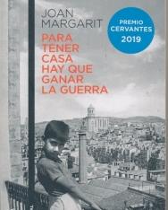 Joan Margarit:Para tener casa hay que ganar la guerra