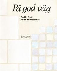 Pa god väg Övningsbok - Svenska för invandrare