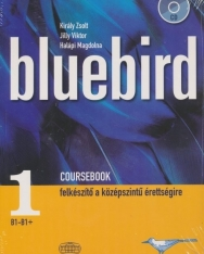Bluebird 1 Coursebook - Felkészítő a középszintű érettségire + Audio CD