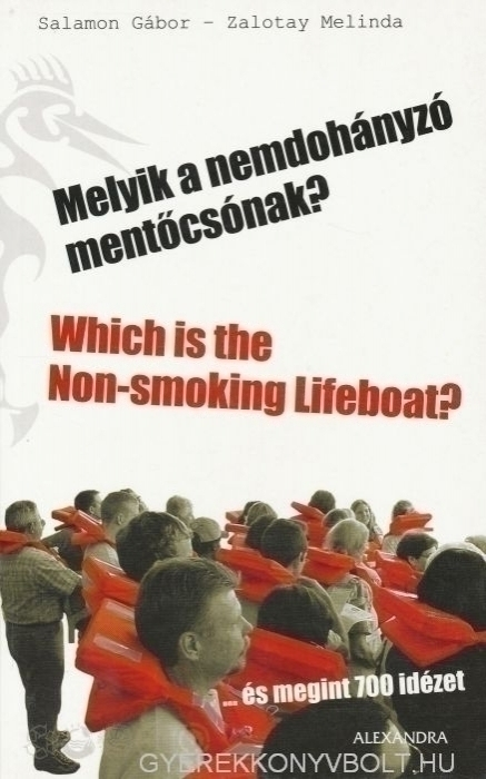 Melyik a nemdohányzó mentőcsónak? - Which is the Non-smoking Lifeboat?