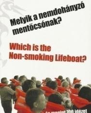 Melyik a nemdohányzó mentőcsónak? - Which is the Non-smoking Lifeboat?