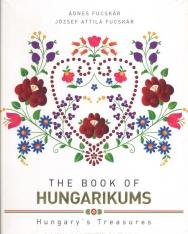 The Book of Hungarikums - Hungary's Treasures