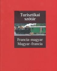 Turisztikai szótár Francia-magyar / magyar-francia - SzakMai szókincs