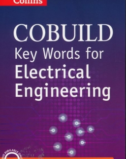 Collins Cobuild Key Words for Electrical Engineering with Downloadable Audio