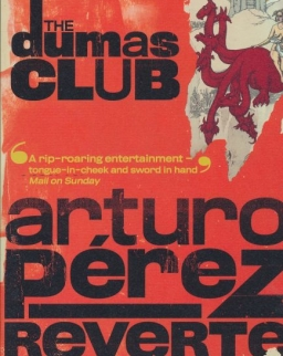 Arturo Peréz-Reverte: The Dumas Club