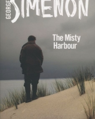 Georges Simenon: The Mistry Harbour (Inspector Maigret)