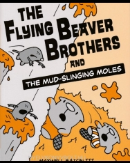 Maxwell Eaton III: The Flying Beaver Brothers and the Mud-slinging Moles