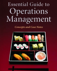 David Bamford: Essential Guide to Operations Management: Concepts and Case Notes