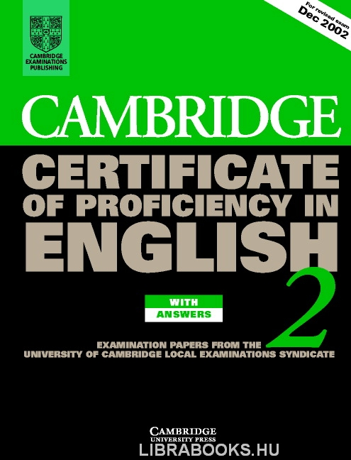 Cambridge Certificate of Proficiency in English 2 Official Examination Past Papers Student's Book with Answers