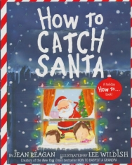 Jean Reagan: How to Catch Santa
