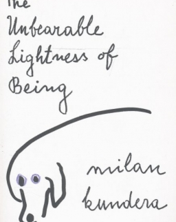 Milan Kundera: The Unbearable Lightness of Being