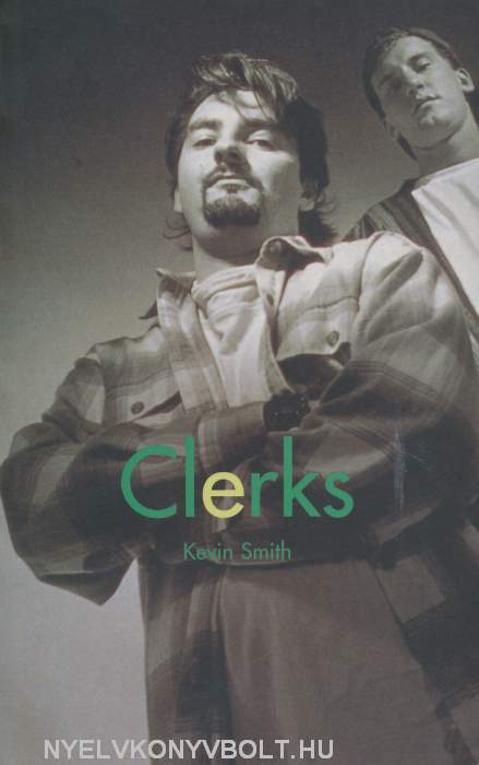 Kevin Smith: Clerks - Screenplay