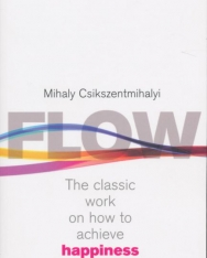 Csíkszentmihályi Mihály: Flow
