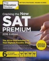 Cracking the New SAT Premium Edition with 6 Practice Tests 2016 - Created for the Redesigned 2016 Exam
