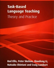 Task-Based Language Teaching - Theory and Practice - Part of Cambridge Applied Linguistics