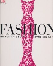 Fashion - The Ultimate Book of Costume and Style