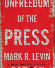 Mark R. Levin: Unfreedom of the Press