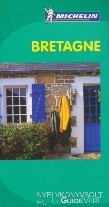 Michelin Le Guide Vert - Bretagne