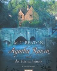 M. C. Beaton: Agatha Raisin und der Tote im Wasser