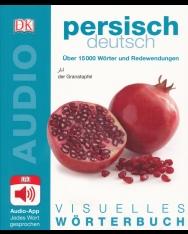 Visuelles Wörterbuch Persisch - Deutsch: Mit Audio-App - jedes Wort gesprochen