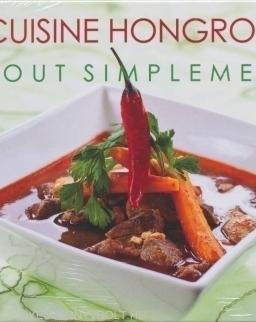 Cuisine Hongroise Tout Simplement Vol. 2