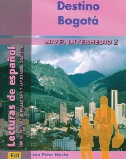 Destino Bogotá - Lecturas en Espanol Nivel Intermedio 2