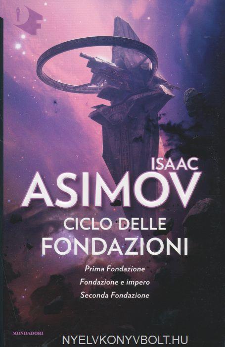 Isaac Asimov: Ciclo delle Fondazioni