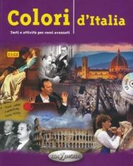Colori D'Italia - Esti E Attivita Per Corsi Avanzati Con CD Audio