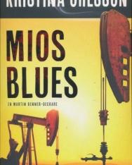 Kristina Ohlsson: Mios blues