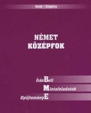 Német középfok - írásBeli Mintafeladatok gyűjteményE