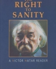 Határ Győző: The Right to Sanity - A Victor Hatar Reader (angol nyelven)