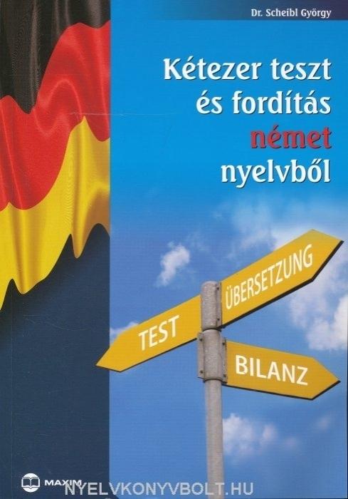 Kétezer teszt és fordítás német nyelvből (MX-251)