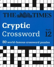 Times Cryptic Crossword Book 12 - 80 of the world's most famous crossword puzzles