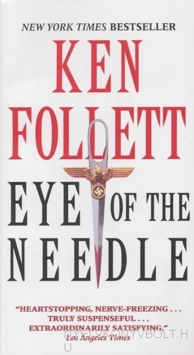 Ken Follett: Eye of the needle