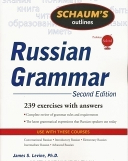 Schaum's Outlines: Russian Grammar Second Edition 239 exercises with answers