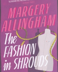 Margery Allingham: The Fashion In Shrouds