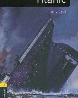 Titanic Factfiles - Oxford Bookworms Library Level 1