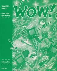 WOW! 3 Teacher's Book
