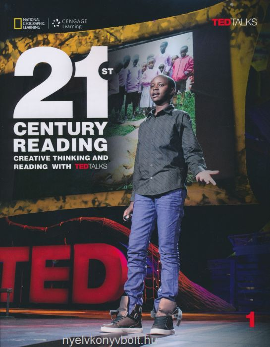 21st Century Reading 1 Student's Book - Creative Thinking and Reading with TED Talks