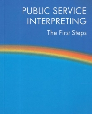 Public service interpreting - the first steps