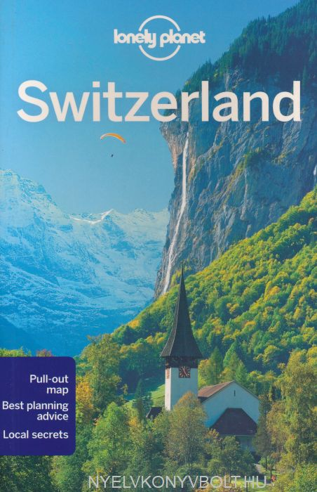 Lonely Planet - Switzerland Travel Guide (9th Edition)