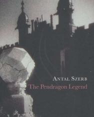 Szerb Antal: The Pendragon Legend (A Pendragon legenda angol nyelven)